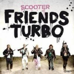Scooter- Friends Turbo