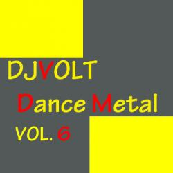DJ Илья Volt - Dance Metal Vol. 6