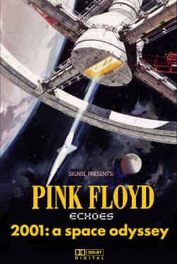 Pink Floyd - Echoes set to 2001: A Space Odyssey