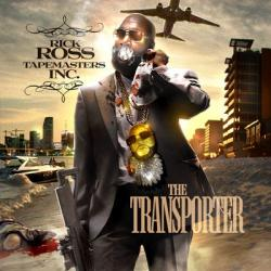 Rick Ross - Transporter