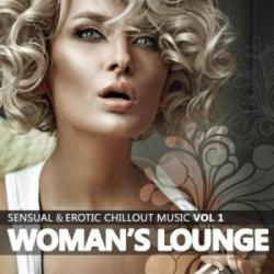 VA - Woman's Lounge Vol. 1: Sensual & Erotic Chillout Music
