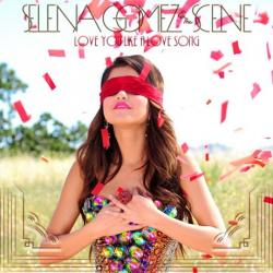 Selena Gomez The Scene - Love You Like a Love Song