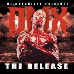 DMX - The Release