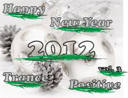 VA - Happy New Year Trance Positive 2012 vol. 3