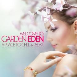 VA - Welcome to Garden Eden: A Place to Chill & Relax