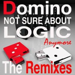 Domino - Not Sure About Logic Anymore