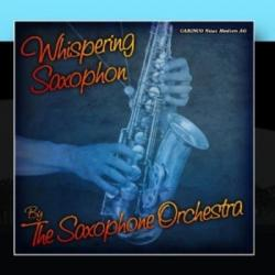VA - Whispering Saxophone by The Saxophone Orchestra