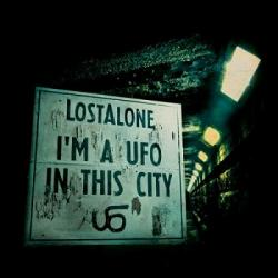 LostAlone - I'm a Ufo In This City