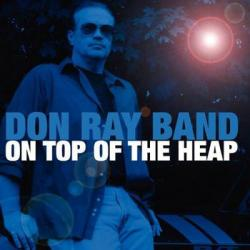 Don Ray Band-On Top Of The Heap