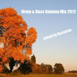 VA - Drum & Bass Autumn Mix 2012 mixed by Restartor