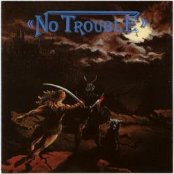 No Trouble - Looking For Trouble
