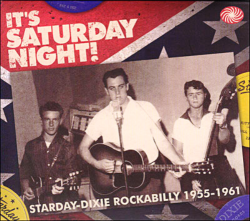 VA - It's Saturday Night! Starday-Dixie Rockabilly 1955-1961 (3CD)