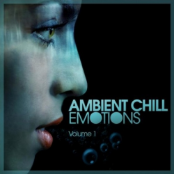 VA - Ambient Chill Emotions Volume 1