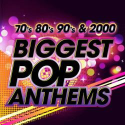 VA - The Biggest Pop Anthems 70s 80s 90s & 2000