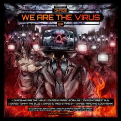 Dkaos - We Are The Virus