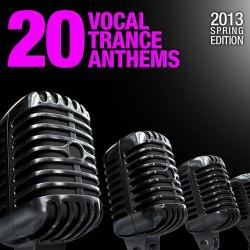 VA - 20 Vocal Trance Anthems - 2013 Spring Edition