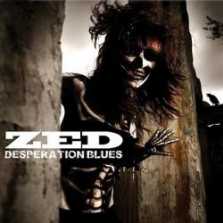 Zed - Desperation Blues