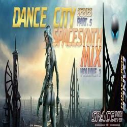 VA - Dance City - Spacesynth Italodisco Mix Part 5 Vol 2