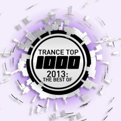 VA - Trance Top 1000: 2013 The Best Of