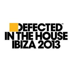 VA - Defected In The House Ibiza 2013
