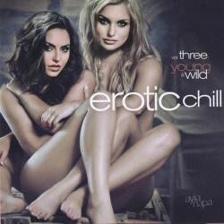 VA - Erotic Chill Vol.3 Young And Wild