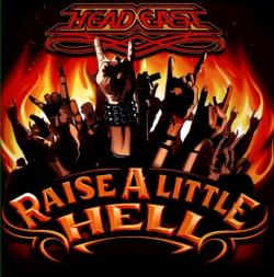 Head East - Raise A Little Hell