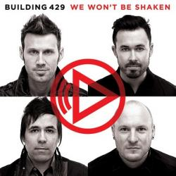 Building 429 - We Won t Be Shaken