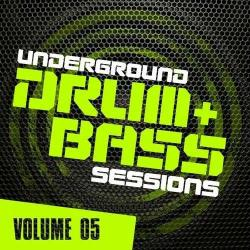 VA - Underground Drum & Bass Sessions Vol 5