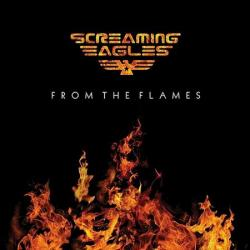 Screaming Eagles - From The Flames