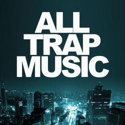 VA - All Trap Music