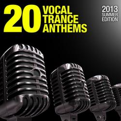VA - 20 Vocal Trance Anthems: 2013 Summer Edition