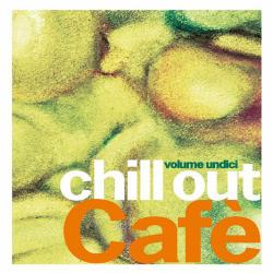 VA - Chill Out Cafe, Vol. 11