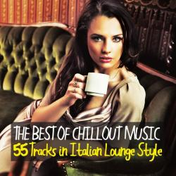 VA - The Best of Chillout Music (55 Tracks in Italian Lounge Style)