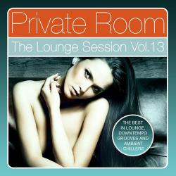 VA - Private Room: The Lounge Session, Vol. 13