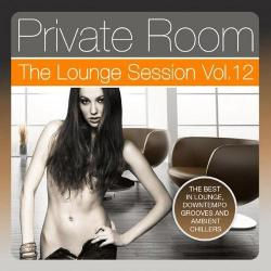 VA - Private Room: The Lounge Session, Vol. 12