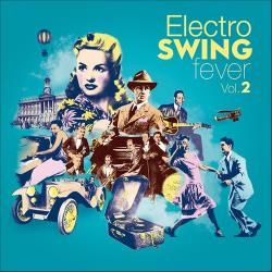 VA - Electro Swing Fever Vol.2