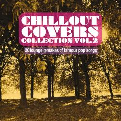 VA - Chillout Covers Collection, vol. 2