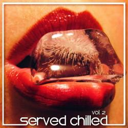 VA - Served Chilled, Vol. 2