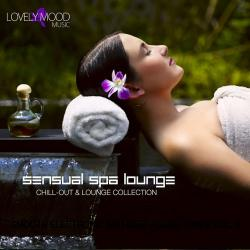 VA - Sensual Spa Lounge: Chill Out & Lounge Collection