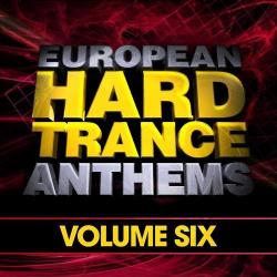 VA - European Hard Trance Anthems Vol.6