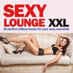 VA - Sexy Lounge XXL (30 Perfect Chillout Tracks For Your Sexy moments)