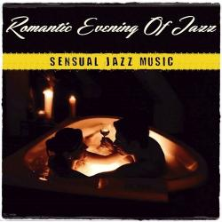 VA - Romantic Evening Of Jazz. Sensual Jazz Music