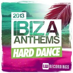 VA - Ibiza Summer 2013 Anthems - Hard Dance