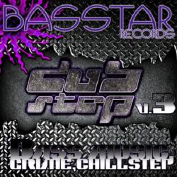 VA - Bass Star Records: Dub Step Bass Music Grime Chillstep EP s V 3