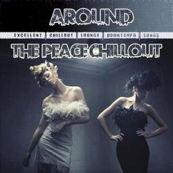 VA - Around The Peace Chillout Vol. 1