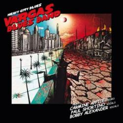 Vargas Blues Band - Heavy City Blues