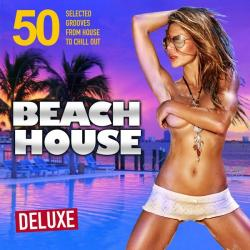 VA - Beach House Deluxe (50 Selected Grooves from House to Chill Out)