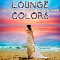 VA - Lounge Colors Finest Selection of Cafe Chillout Bar Summer Music