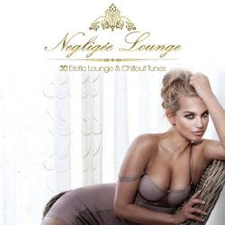 VA - Negligee Lounge - 30 Erotic Lounge & Chillout Tunes