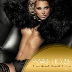 VA - Private House: A Finest Selection Of House & Chillout Pearls Vol 1